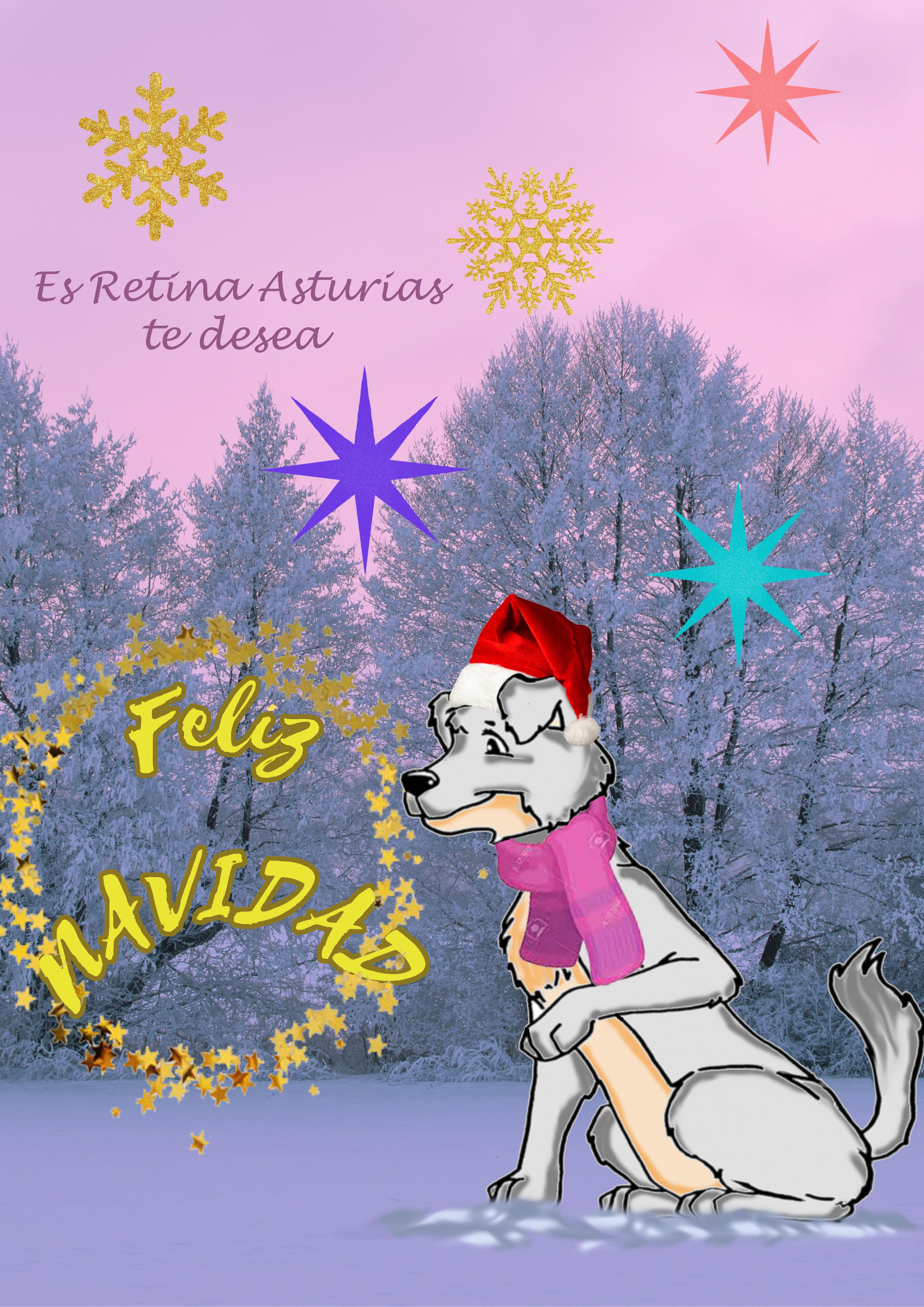 En la imagen, sobre un fondo de abetos nevados, se ve a la derecha el perro Muriel con gorro de navidad rojo y bufanda rosa, está junto a una corona de estrellas doradas en cuyo interior está escrito: Feliz Navidad, en tonos cálidos. En el cielo, con estrellas de colores y copos de nieve, hay un texto en el que se lee: Es Retina Asturias te desea...