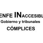 """pancarta """" Renfe INaccesible. Gobierno y tribunales CÓMPLICES"""""""